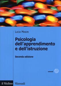 Libro Psicologia dell'apprendimento e dell'istruzione Lucia Mason