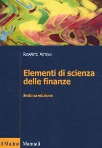 Elementi di scienza delle finanze - Roberto Artoni - copertina