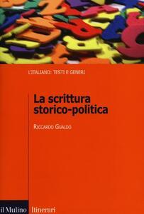 La scrittura storico-politica - Riccardo Gualdo - copertina