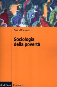 Libro Sociologia della povertà Enrica Morlicchio