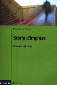 Storia d'impresa - P. Angelo Toninelli - copertina
