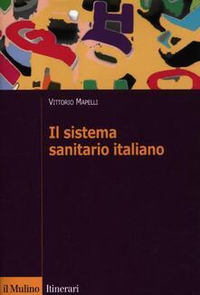 Il sistema sanitario italiano - Vittorio Mapelli - copertina