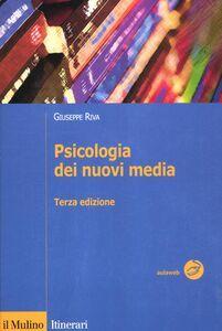 Libro Psicologia dei nuovi media Giuseppe Riva