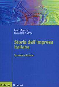 Libro Storia dell'impresa italiana Renato Giannetti , Michelangelo Vasta