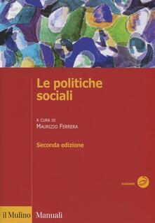 Le politiche sociali. L'Italia in prospettiva comparata - copertina