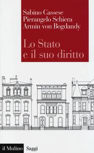 Libro Lo Stato e il suo diritto Sabino Cassese , Pierangelo Schiera , Armin von Bogdandy