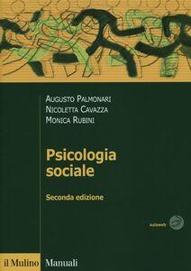 Libro Psicologia sociale Augusto Palmonari , Nicoletta Cavazza , Monica Rubini