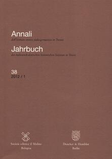 Radiosenisenews.it Annali dell'Istituto storico italo-germanico in Trento (2012). Vol. 38 Image
