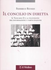 Il Concilio in diretta. Il Vaticano II e la televisione tra partecipazione e informazione