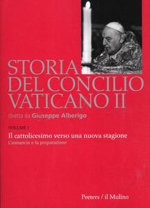 Storia del Concilio Vaticano II. Vol. 1: Il cattolicesimo verso una nuova stagione. L'annuncio e la preparazione (Gennaio 1959-settembre 1962). - copertina