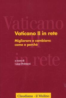 Vitalitart.it Vaticano II in rete. Vol. 3: Migliorare e cambiare: come e perché. Image