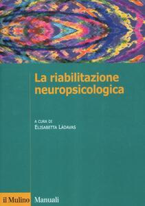 La riabilitazione neuropsicologica - copertina