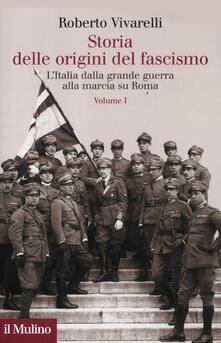 Aboutschuster.de Storia delle origini del fascismo. L'Italia dalla grande guerra alla marcia su Roma. Vol. 1 Image