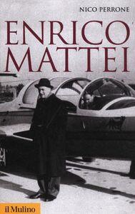 Libro Enrico Mattei Nico Perrone
