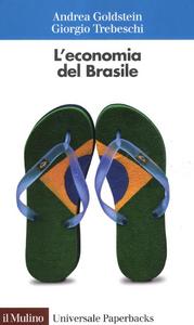 Libro L' economia del Brasile Andrea Goldstein , Giorgio Trebeschi