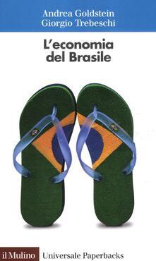 L' economia del Brasile - Andrea Goldstein,Giorgio Trebeschi - copertina