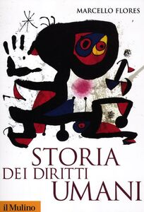 Libro Storia dei diritti umani Marcello Flores