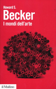 Libro I mondi dell'arte Howard S. Becker