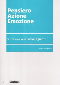 Libro Pensiero azione emozione. Scritti in onore di Paolo Legrenzi