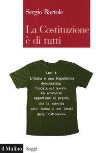 Libro La Costituzione è di tutti Sergio Bartole