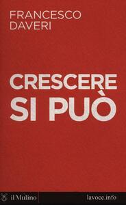 Crescere si può - Francesco Daveri - copertina