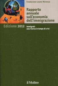 Rapporto annuale sull'economia dell'immigrazione 2012 - copertina