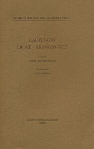 Libro Carteggio Croce-Arangio-Ruiz