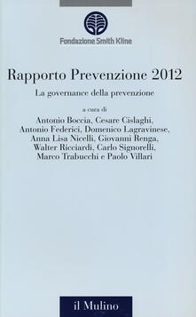 Capturtokyoedition.it La governance della prevenzione. Rapporto prevenzione 2012 Image