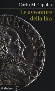 Le avventure della lira - Carlo M. Cipolla - copertina