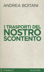 Libro I trasporti del nostro scontento Andrea Boitani