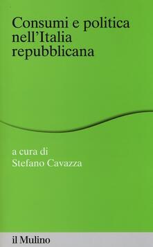 Consumi e politica nell'Italia repubblicana - copertina