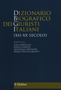 Dizionario biografico dei giuristi italiani (XII-XX secolo) - copertina