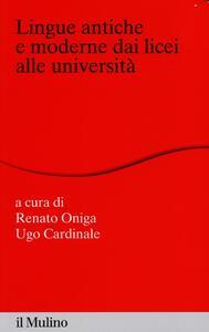 Lingue antiche e moderne dai licei alle università - copertina