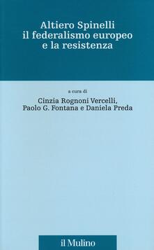 Warholgenova.it Altiero Spinelli, il federalismo europeo e la Resistenza Image