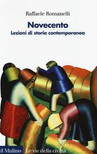 Novecento. Lezioni di storia contemporanea. Vol. 2 - Raffaele Romanelli - copertina