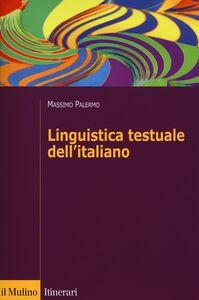 Libro Linguistica testuale dell'italiano Massimo Palermo