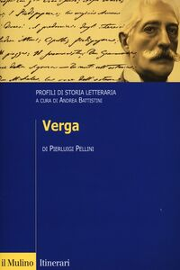 Libro Verga. Profili di storia letteraria Pierluigi Pellini