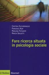 Fare ricerca situata in psicologia sociale