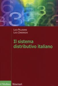 Il sistema distributivo italiano. Dalla regolazione al mercato