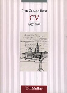 CV 1937-2012 - Pier Cesare Bori - copertina