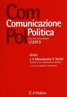 Warholgenova.it Com.pol. Comunicazione politica (2013). Vol. 1: Grillo e il Movimento 5 Stelle. Analisi di un «fenomeno» politico. Image