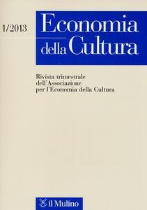 Economia della cultura (2013). Vol. 1 - copertina