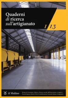 Quaderni di ricerca sullartigianato (2013). Vol. 1.pdf