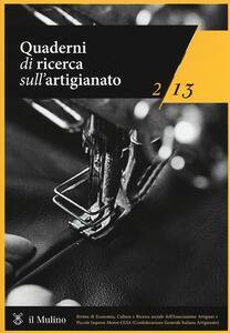 Quaderni di ricerca sull'artigianato (2013). Vol. 2 - copertina