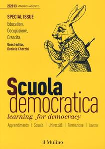 Scuola democratica. Learning for democracy (2013). Vol. 2: Maggio-agosto.