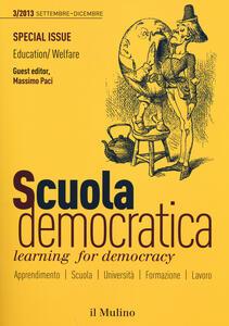 Scuola democratica. Learning for democracy (2013). Vol. 3: Settembre-dicembre.