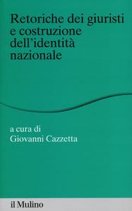 Libro Retoriche dei giuristi e costituzione dell'identità nazionale