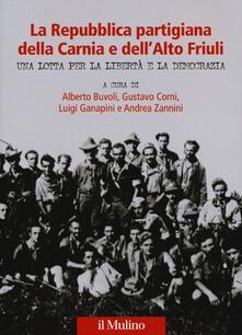 Letterarioprimopiano.it La Repubblica partigiana della Carnia e dell'Alto Friuli. Una lotta per la libertà e la democrazia Image