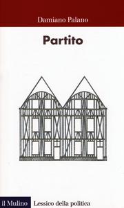 Libro Partito Damiano Palano
