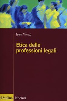 Etica delle professioni legali - Isabel Trujillo - copertina